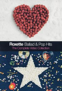 Cover Roxette - Ballad & Pop Hits - The Complete Video Collection [DVD]